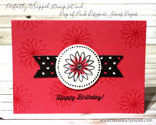 Stampin Up Happy Birthday card with Pop of Pink DSP , Perfectly Wrapped Stamp Set from Annual Catalogue 2016. Card by Claire Daly Stampin Up Demonstrator Melbourne Australia