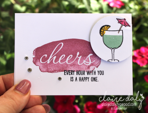 Stampin Up Reverse Words (Saleabration 2017) and Mixed Drinks stamp set. Card by Claire Daly, Stampin Up Demonstrator Melbourne Australia