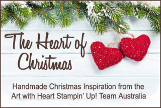Hearts Of Christmas.Stampin Up Australia Claire Daly Independent Demonstrator