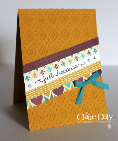 Stampin Up Bohemian embossing folder and DSP. Card by Claire Daly SU Demo Australia