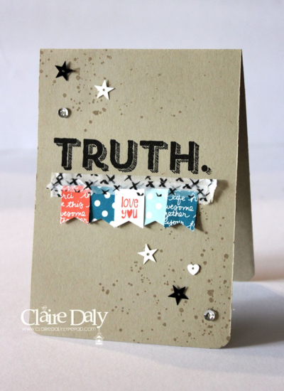 Stampin Up Fathers Day card using Words of Truth, Banner Banter and Gorgeous Grunge stamp sets by Claire Daly Australia 2015
