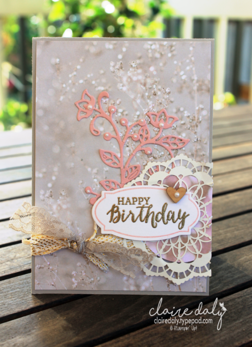 Stampin Up Flourish Thinlits Birthday card using Rose Wonder stamp sets and Falling In Love deisgner paper. Occasions 2017 Catalogue. Claire Daly, Stampin Up Demonstrator Melbourne Australia.