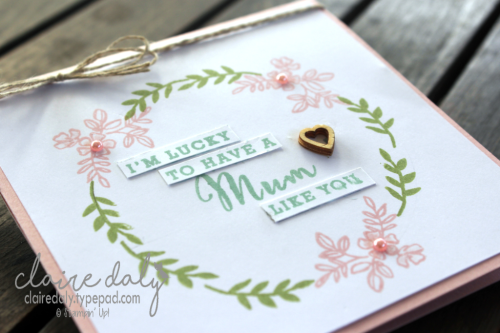 Stampin Up Share What You Love mothers day card 2018. Claire Daly Melbourne Australia.