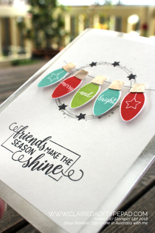 Stampin Up, Making Christmas Bright, Bulb Builder Punch, 2018 Holiday Catalogue. Christmas card by Claire Daly, Stampin' Up! Demonstrator Melbourne Australia.