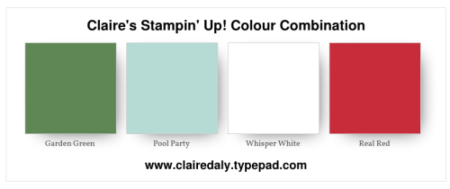 Stampin Up, color, colour, combinations, 2018, garden green, pool party, real red, claire daly