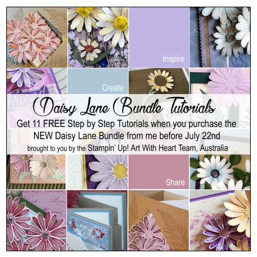 Stampin Up Daisy Lane FREE Tutorials with bundle purchase. Claire Daly, Stampin Up Demonstrator Melbourne Australia.