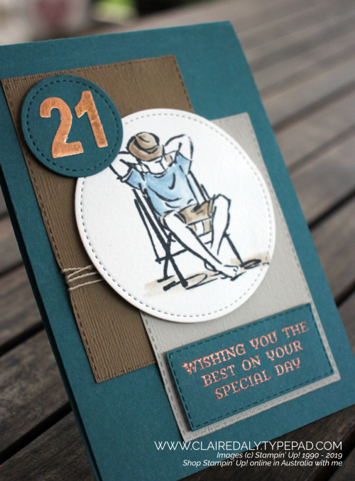 Masculine / male 21st birthday card using Stampin Up 2019 A Good Man Stamp Set. Pretty Peacock color / colour combination. Card by Claire Daly, Stampin Up Demonstrator Melbourne Australia.