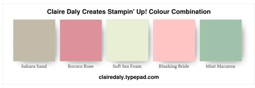 Stampin Up Color / Colour Combination Sahara Sand, Rococo Rose, Soft Sea Foam, Mint Macaron, Blushing Bride.