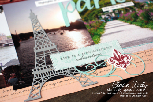 Stampin Up Parisian Blossoms Suite Paris scrapbook page by Claire Daly Stampin Up Demonstrator Melbourne Australia.