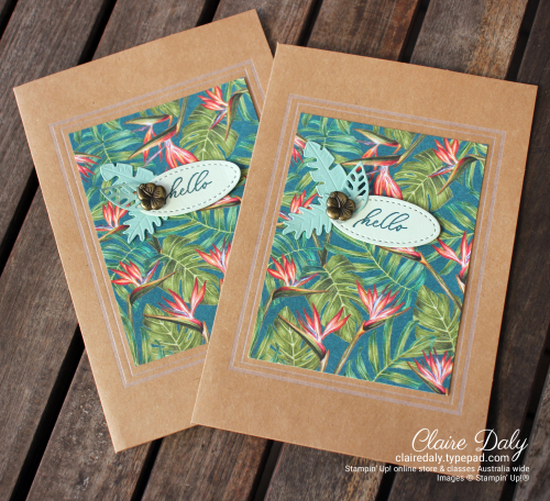 Tropical Oasis 2020 cards by Claire Daly Stampin Up Demonstrator Melbourne Australia.