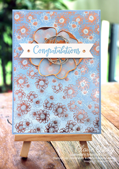 Saleabration Second Release 2020 Flowering Foils. Card by Claire Daly, Stampin' Up! Demonstrator Melbourne Australia.