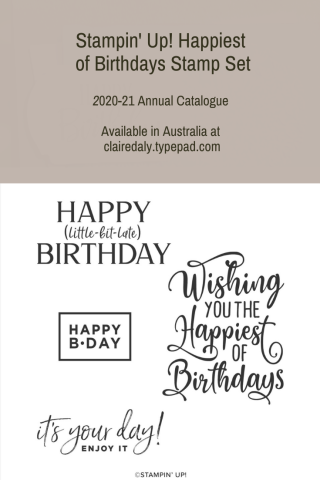 Stampin' Up! Happiest of Birthdays stamp set. Available in my online store in Australia.