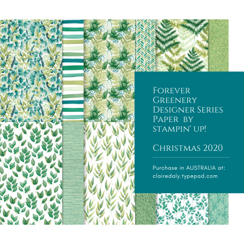 Forver Greenery Designer Series Paper pack by Stampin Up. From 2020 Annual Catalogue. Buy in Australia from Claire Daly Stampin Up Demonstrator Melbourne Australia.