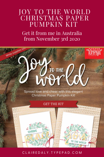 Stampin Up Paper Pumpkin kit Australia. Joy to the World. November 2020. Available in Australia at Claire Daly Stampin Up Demonstrator Melbourne Australia.