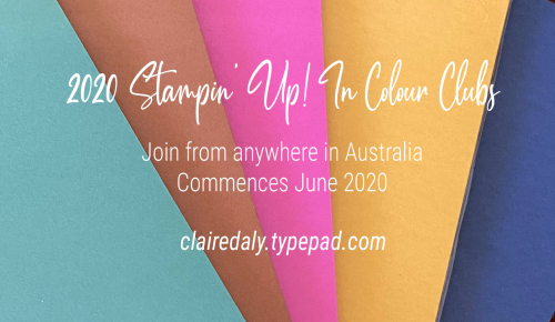 Stampin Up In Colour Clubs Australia 2020 Claire Daly