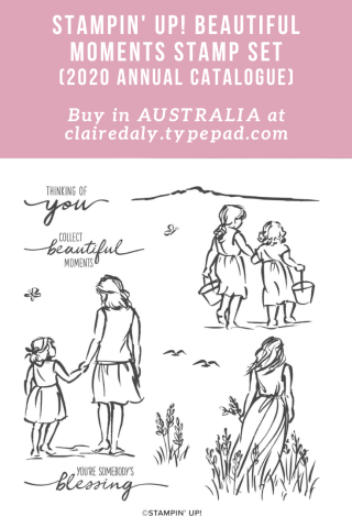 Beautiful Moments Stamp Set. Available in Australia from Claire Daly Stampin' Up! Demonstrator Melbourne Australia. From 2020 Annual Stampin Up Annual Catalogue.
