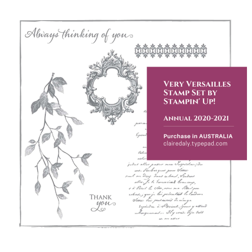 Stampin Up Very Versailles stamp set. Available in my online store in Australia from Claire Daly, Stampin Up Demonstrator Melbourne Australia.