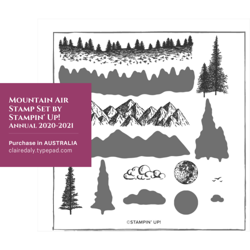 Stampin Up Mountain Air stamp set. Available in my online store in Australia from Claire Daly, Stampin Up Demonstrator Melbourne Australia.