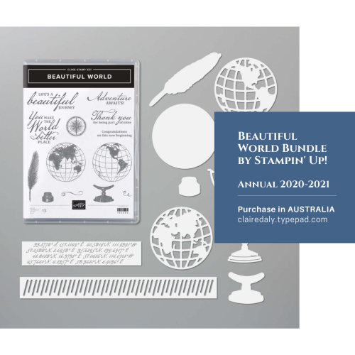 Beautiful World Bundle by Stampin' Up!. Availiable now in my online store in Australia. Claire Daly, Stampin Up Demonstrator Melbourne Australia.