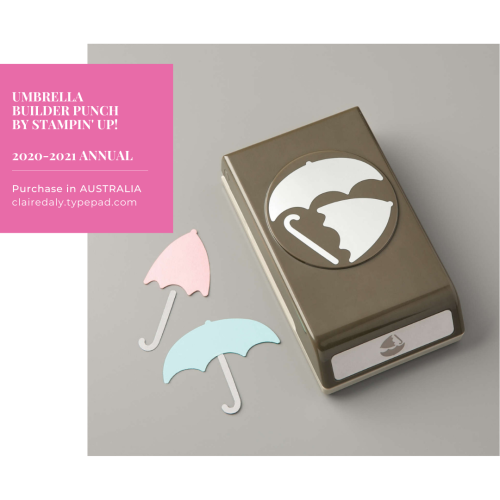 Stampin Up Umbrella Builder Punch. Available to purchase in Australia from Claire Daly, Stampin Up Demonstrator. Click through for contact details or online store link.