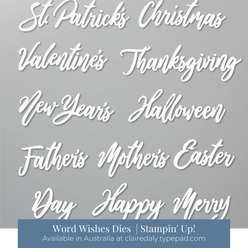Stampin Up Word Wishes Dies. Available in Australia from myu online store or direct with Claire Daly.