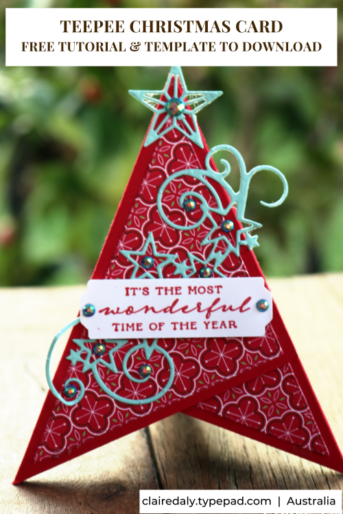 Teepee 2020 Christmas Card using Stampin Up Stitched Triangles and Stitched Stars Dies. PDF Tutorial / Template download.