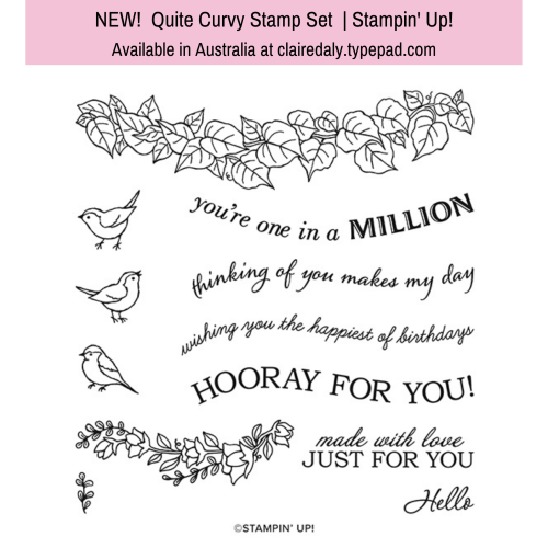 Stampin Up Quite Curvy stamp set. Available in Australia from Claire Daly, Stampin Up Demonstrator Melbourne Australia.