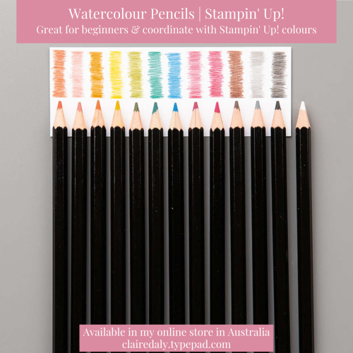 Stampin Up watercolour pencils (in coordinating colours) available in my online store in Australia. Claire Daly, Stampin Up Demonstrator Melbourne Australia