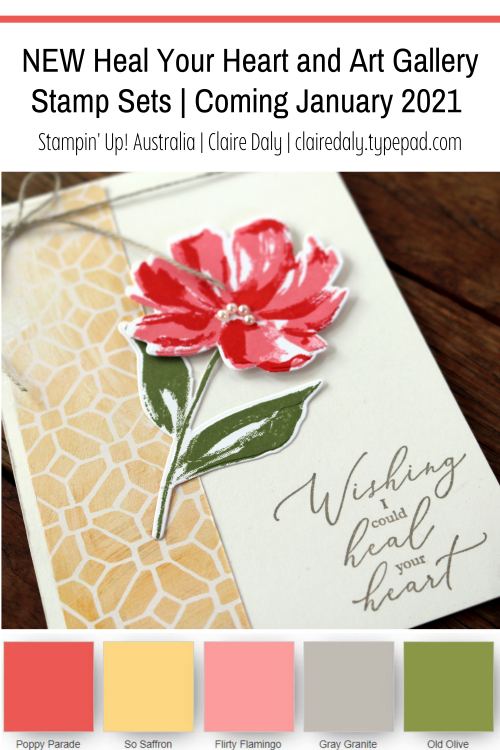 Stampin Up Art Gallery and Heal Your Heart Stamp Sets from 2021 Mini Catalogue and Saleabration. Card by Claire Daly, Stampin Up Demonstrator Melbourne, Victoria, Australia