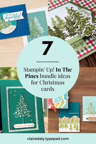 7 Stampin Up In the Pines Bundle Ideas for Christmas Card.