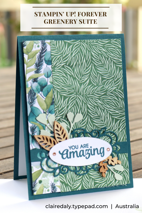 Stampin Up card idea using Forever Greenery Product Suite (Forver Fern bundle), Card by Claire Daly Stampin Up Demonstrator Melbourne Australia.