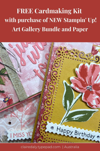 Free offer for cardmaking kit with Stampin Up! Fine Art Floral / Art Gallery bundle and paper.
