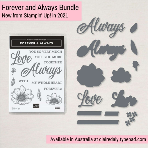 Stampin Up 2021 Forever and Always Bundle available from Claire Daly Stampin Up Demonstrator Melbourne Australia