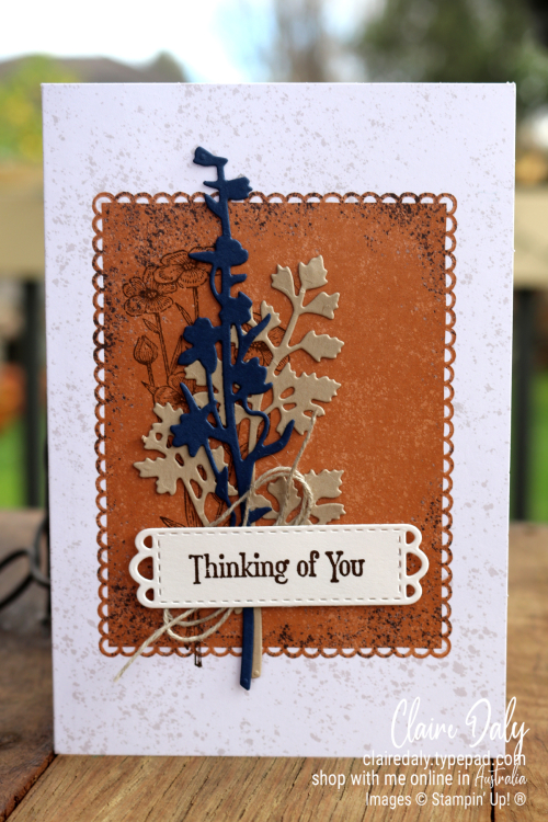 Stampin Up Quiet Meadow Thinking of You Card. 2021 card by Claire Daly, Stampin' Up! Demonstrator Melbourne Australia.