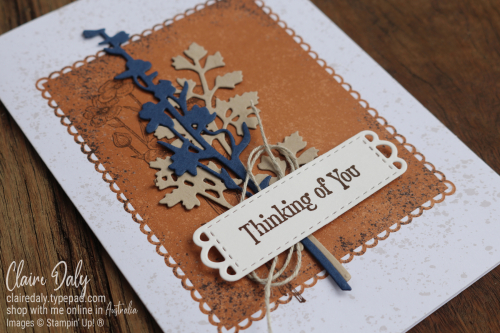 Stampin Up Quiet Meadow Thinking of You Card. 2021 card by Claire Daly, Stampin' Up! Demonstrator Melbourne Australia