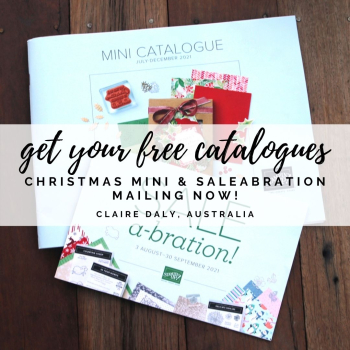 Stampin Up Catalogues Australia: Get your FREE 2021 July to december Mini Catalalogue and Saleabration Catalogue.